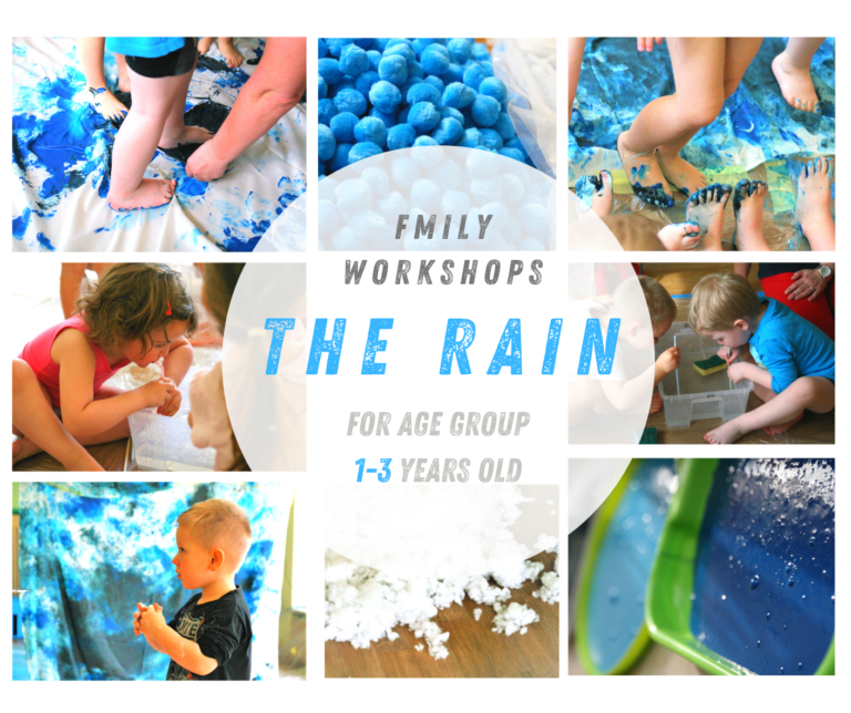 Workshop the Rain 1 to 3 years